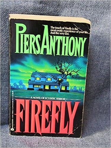Firefly: Piers Anthony: 9780380759507: Amazon com: Books