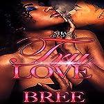 Tru Love | Bree