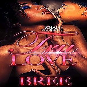 Tru Love Audiobook