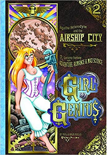 The front cover of Girl Genius: Agatha Heterodyne and the Airship City