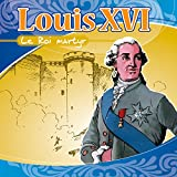 Louis XVI (Raconté aux enfants)