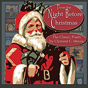 T'was the Night Before Christmas [Classic Tales Edition] Audiobook