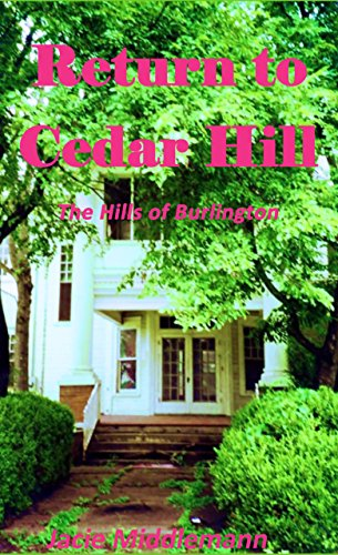Return to Cedar Hill (The Hills of Burlington Book - Am Burlington