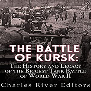 The Battle of Kursk Audiobook