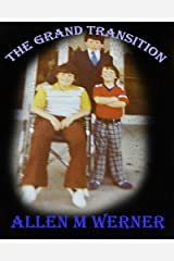 The Grand Transition Kindle Edition