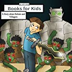 Books for Kids: A Story About Robots and Villagers: Adventure Stories for Kids | Jeff Child