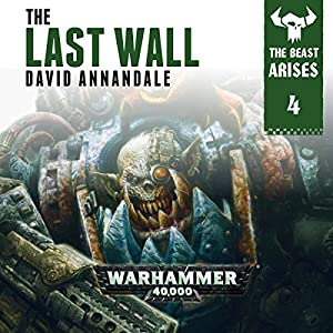 The Last Wall: Warhammer 40,000 Audiobook