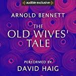 The Old Wives' Tale | Arnold Bennett