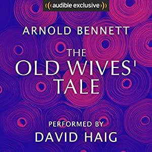The Old Wives' Tale Audiobook