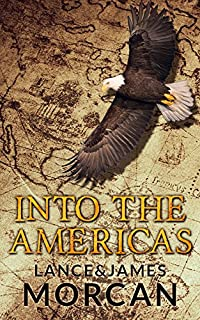 Into The Americas by Lance Morcan ebook deal