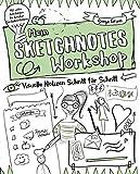 Mein Sketchnotes - Workshop: Visuelle Notizen - Schritt für Schritt