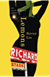 Lemons Never Lie: An Alan Grofield Novel (Hard Case Crime Book 22)