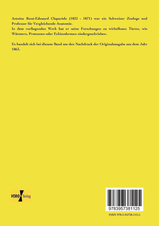 Beobachtungen ueber Anatomie und Entwicklungsgeschichte wirbelloser ...