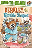 Berkley, the Terrible Sleeper (Ready-to-Reads)
