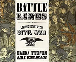 Image result for battle lines a graphic history of the civil war