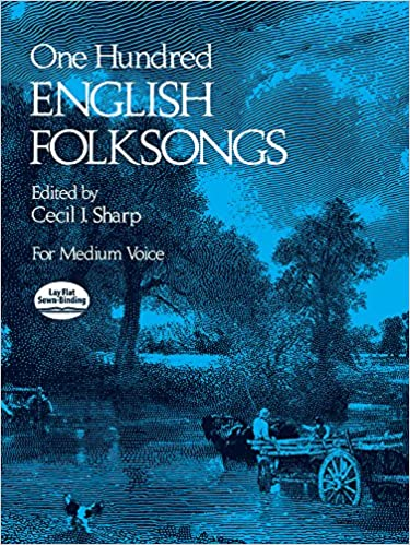 One Hundred English Folk Songs: For Medium Voice (Dover Song