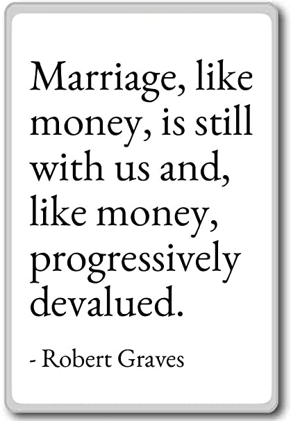 Amazoncom Marriage Like Money Is Still With Us And L