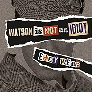 Watson Is Not an Idiot Audiobook