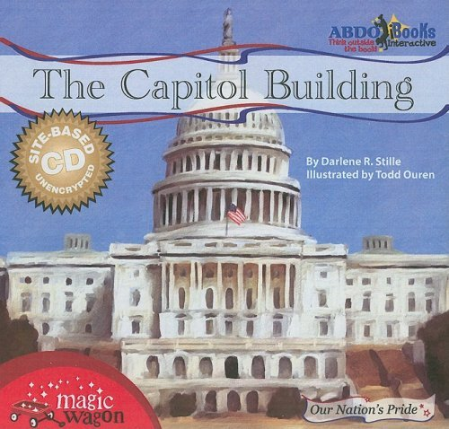 The Capitol Building (Our Nation's Pride (Abdo Interactive)) by Darlene R. Stille (2008-07-06) PDF
