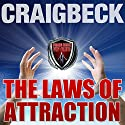 The Laws of Attraction: Manifesting Magic Secret 2 Audiobook by Craig Beck Narrated by Craig Beck