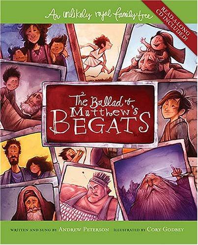 The Ballad of Matthew's Begats: An Unlikely Royal Family Tree by Thomas Nelson