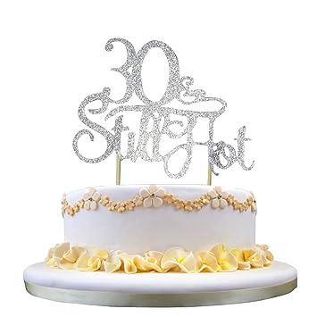 GrantParty Glitter Silver 30Still Hot Cake Topper