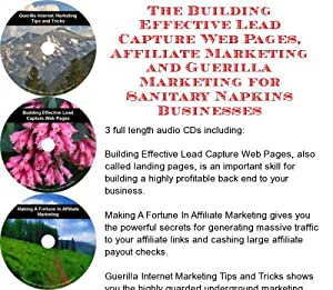 The Guerilla Marketing, Building Effective Lead Capture Web Pages, Affiliate Marketing for Sanitary Napkins Businesses