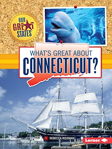 (What's Great about Connecticut? (Our Great States))