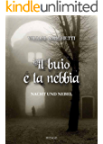 Il Buio e La Nebbia: Nach und Nebel