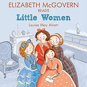 Elizabeth McGovern reads Little Women Audiobook
