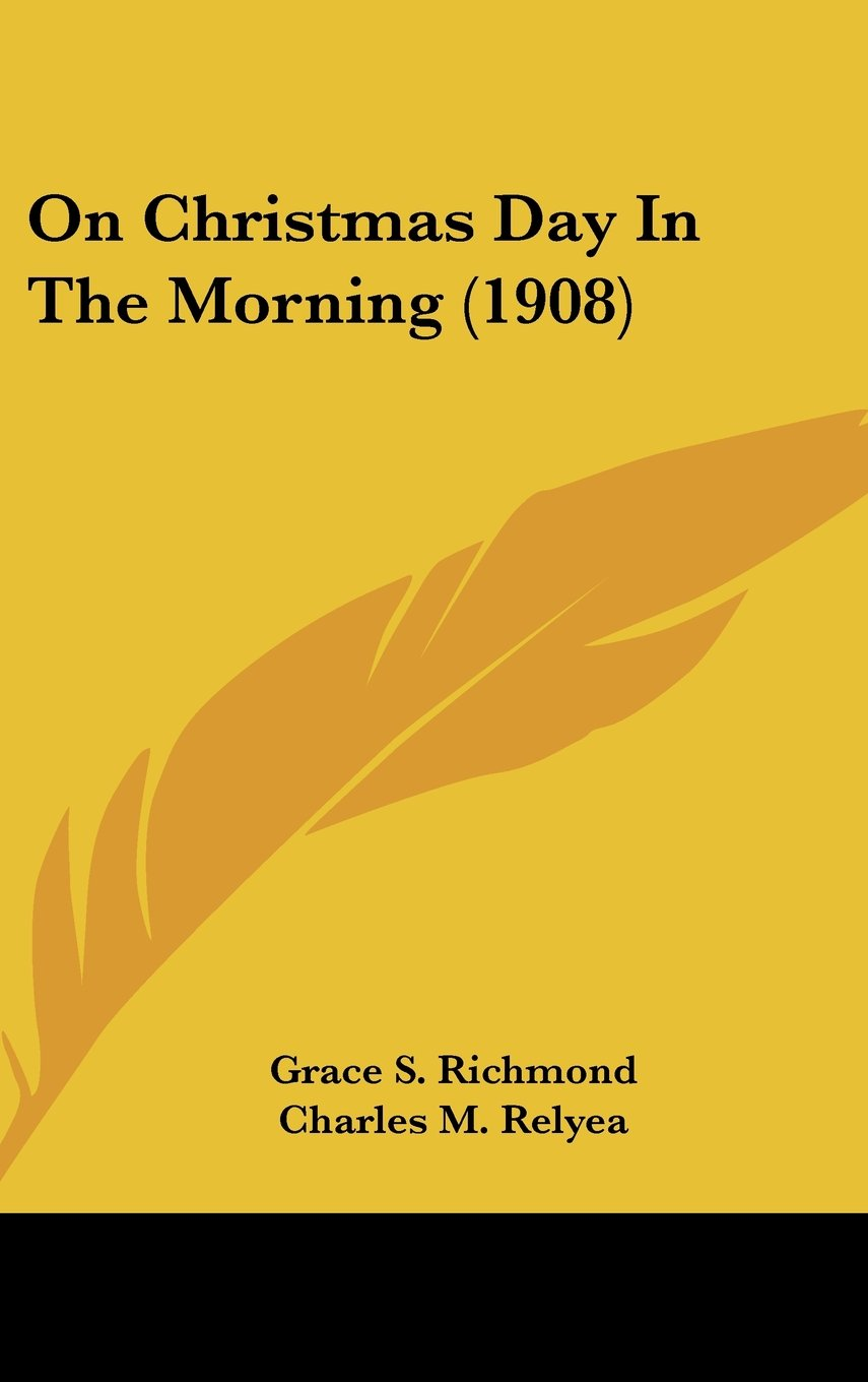 Download On Christmas Day In The Morning (1908) PDF