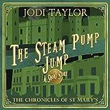 """The Steam-Pump Jump - A Chronicles of St Mary's Short Story"" av Jodi Taylor"