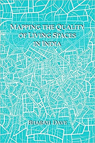 Buy Mapping The Quality Of Living Spaces In India Book Online At Low