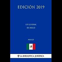 Ley General de Salud (México) (Edición 2019)