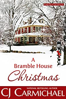 A Bramble House Christmas (Carrigans of the Circle C Book 6) by [Carmichael, CJ]