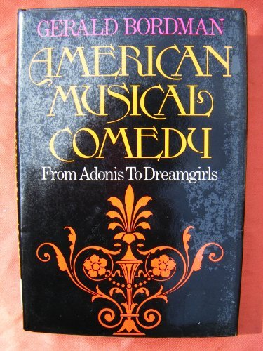 American Musical Comedy: From Adonis to Dreamgirls