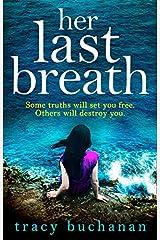 HER LAST BREATH- PB Paperback