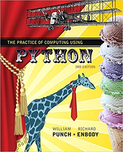 The Practice of Computing Using Python (3rd Edition) by Pearson
