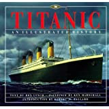 By Donald Lynch - Titanic: An Illustrated History (1997-12-13) [Hardcover]