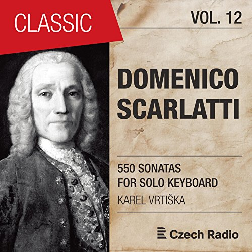 - Domenico Scarlatti: 550 Sonatas for Solo Keyboard, Vol. 12 (Karel Vrtiška)