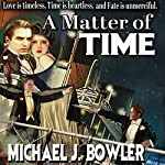 A Matter of Time   Michael Bowler