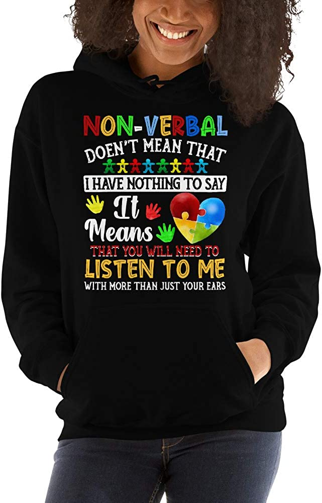 TEEPOMY Non-Verbal Doesnt Mean That I Have Nothing to Say Autism Unisex Hoodie