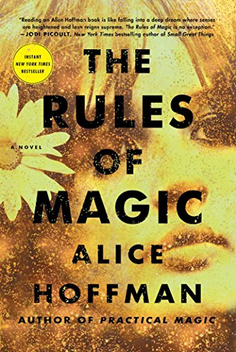 The Rules of Magic: A Novel (The Practical Magic Series) [Alice Hoffman] (Tapa Dura)
