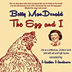 The Egg and I | Betty MacDonald
