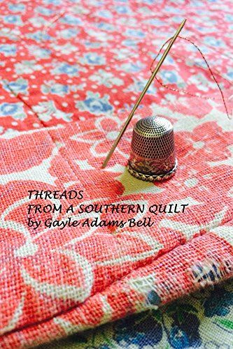 Threads From a Southern Quilt (gracepoint series Book 3)