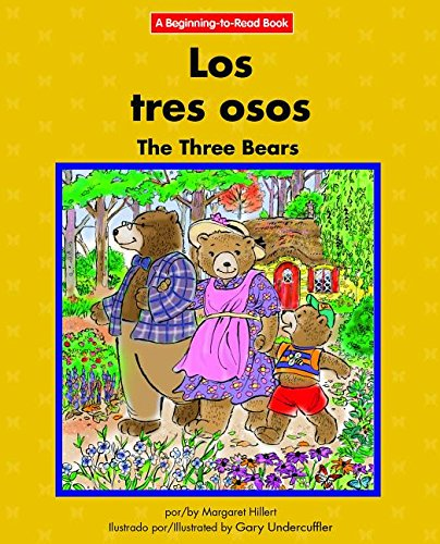 Los Tres Osos/ the Three Bears (Beginning-to-read) (English and Spanish Edition) by Norwood House Pr