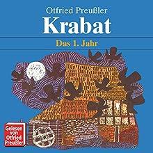 Krabat: Das 1. Jahr Hörbuch von Ottfried Preußler Gesprochen von: Ottfried Preußler