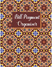 Bill Payment Organizer: Expense and Bill Tracker/Monthly Bill Payment Tracker Log Book.
