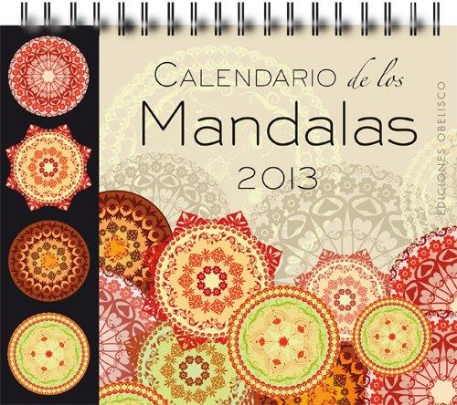 Calendario de los mandalas 2013 (Spanish Edition) by Obelisco