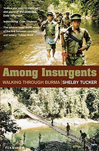 Among Insurgents: Walking Through Burma